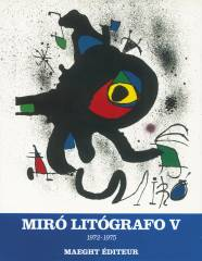 Miró Lithographies V (1972-1975)