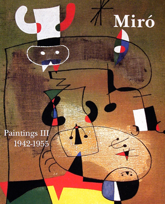 Miró Paintings vol. 3 (1942-1955)