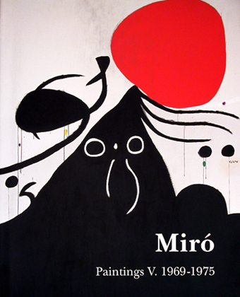 Miró Paintings vol. 5 (1969-1975)