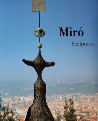 Miró Sculptures (1928-1982)